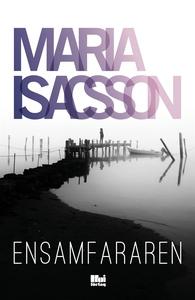 Ensamfararen (e-bok) av Maria Isacsson