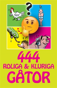 444 roliga & kluriga gåtor (e-bok) av - -
