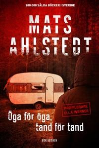 Öga för öga, tand för tand (e-bok) av Mats Ahls
