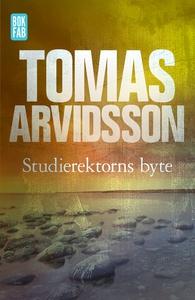 Studierektorns byte (e-bok) av Tomas Arvidsson