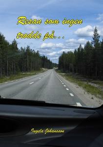 Resan som ingen trodde på: (e-bok) av Ingela Jo