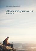 Attraktiv arbetsgivare nu - en handbok