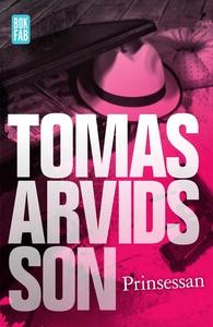 Prinsessan (e-bok) av Tomas Arvidsson