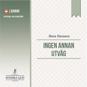 Ingen annan utväg (ljudbok) av Hans Hansson