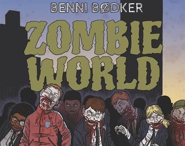 Zombie World - Du är smittad (ljudbok) av Benni