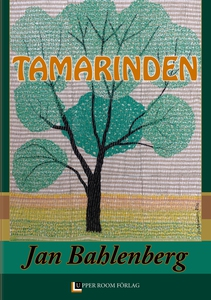 Tamarinden (e-bok) av Jan Bahlenberg