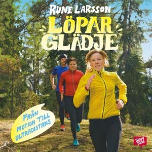 Löparglädje (ljudbok) av Rune Larsson