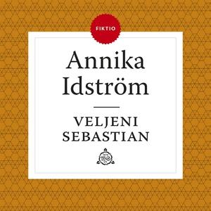 Veljeni Sebastian (ljudbok) av Annika Idström