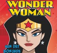 Wonder Woman - Hur det började