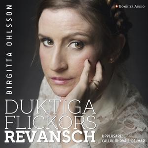 Duktiga flickors revansch (ljudbok) av Birgitta