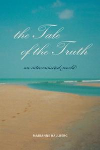 The Tale of the Truth (e-bok) av Marianne Hallb