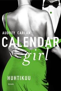 Calendar Girl. Huhtikuu (e-bok) av Audrey Carla