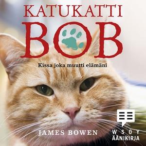 Katukatti Bob (ljudbok) av James Bowen