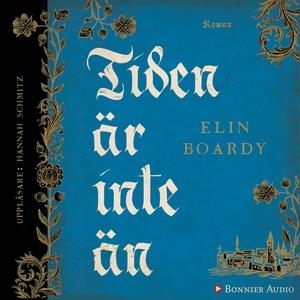 Tiden är inte än (ljudbok) av Elin Boardy