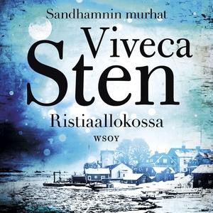 Ristiaallokossa (ljudbok) av Viveca Sten