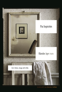 Känslor äger rum (e-bok) av Pia Ingström
