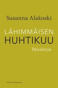 Lähimmäisen huhtikuu (e-bok) av Susanna Alakosk
