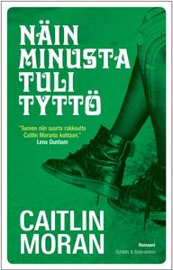 Näin minusta tuli tyttö (e-bok) av Caitlin Mora