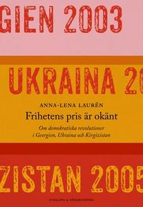 Frihetens pris är okänt (e-bok) av Anna-Lena La
