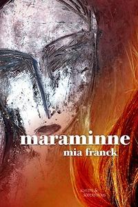 Maraminne (e-bok) av Mia Franck