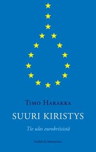 Suuri kiristys (e-bok) av Timo Harakka