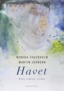 Havet (e-bok) av Monika Fagerholm, Martin Johns