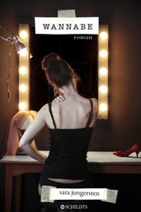 Wannabe (e-bok) av Sara Jungersten