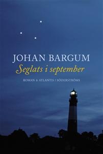 Seglats i september (e-bok) av Johan Bargum