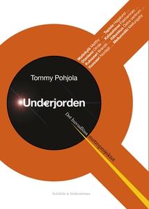 Underjorden (e-bok) av Tommy Pohjola
