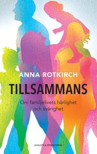 Tillsammans (e-bok) av Anna Rotkirch