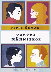 Vackra människor (e-bok) av Peppe Öhman