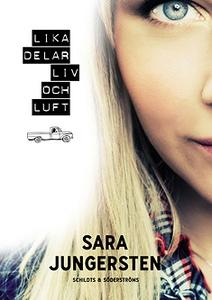 Lika delar liv och luft (e-bok) av Sara Jungers