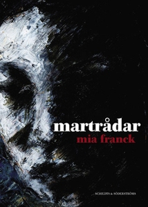 Martrådar (e-bok) av Mia Franck