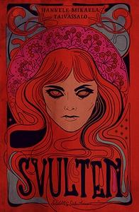 Svulten (e-bok) av Hannele Mikaela Taivassalo