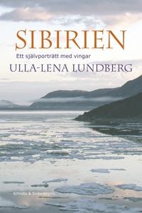 Sibirien (e-bok) av Ulla-Lena Lundberg