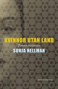 Kvinnor utan land (e-bok) av Sonja Hellman