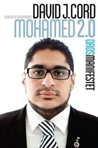 Mohamed 2.0 (e-bok) av David J Cord