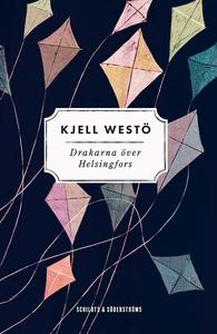 Drakarna över Helsingfors (e-bok) av Kjell West