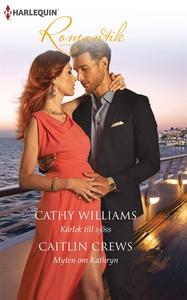 Kärlek till sjöss/Myten om Kathryn (e-bok) av C