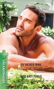 En vacker man/Med rätt fokus (e-bok) av Meredit