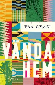 Vända hem (e-bok) av Yaa Gyasi