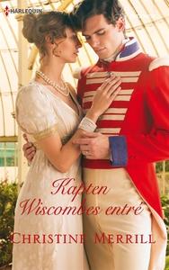 Kapten Wiscombes entré (e-bok) av Christine Mer
