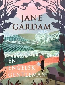 En engelsk gentleman (e-bok) av Jane Gardam