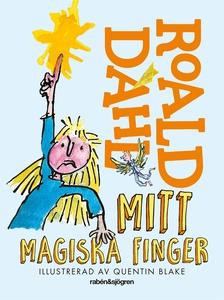 Mitt magiska finger (e-bok) av Roald Dahl