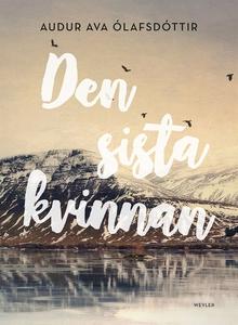 Den sista kvinnan (e-bok) av Audur Ava Olafsdot
