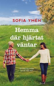 Hemma där hjärtat väntar (e-bok) av Sofia Ymén