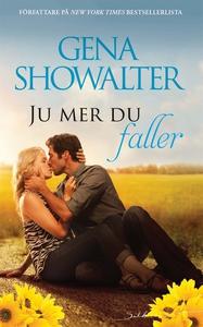Ju mer du faller (e-bok) av Gena Showalter