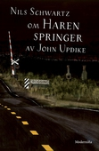 Om Haren springer av John Updike