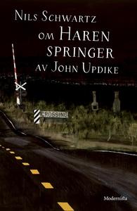 Om Haren springer av John Updike (e-bok) av Nil
