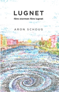 Lugnet före stormen före lugnet (e-bok) av Aron